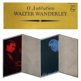 Walter Wanderley - O Autêntico Walter Wanderley (1965)