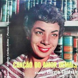 Elizeth Cardoso - Canção do Amor Demais (1959) a