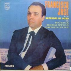 Francisco José - Francisco José e os Sucessos de Ouro da Música Romântica Brasileira (1962)