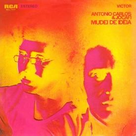 Antônio Carlos & Jocafi - Mudei de Idèia (1971) a