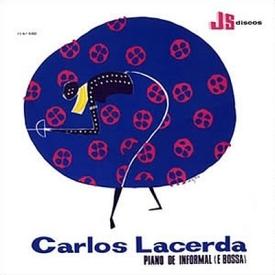 Carlos Lacerda - Piano de Informal (e Bossa) (1967) a