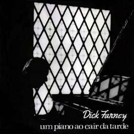 Dick Farney - Um Piano ao Cair da Tarde (1974)