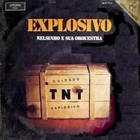 Nelsinho - Explosivo (1970)