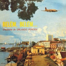 Orlando Pereira - Bélem, Bélem (1963) a