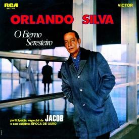 Orlando Silva - O Eterno Seresteiro (1969) a