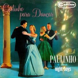 Paulinho & Seus Night Boys - Certinho Para Dançar (1961)