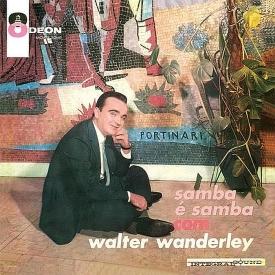 Walter Wanderley - Samba é Samba com Walter Wanderley (1961) a