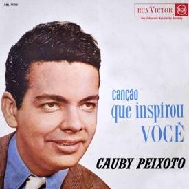 Cauby Peixoto - Canção Que Inspirou Você (1962)