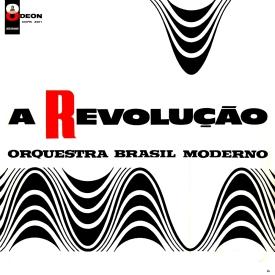Lyrio Panicali aka Orquestra Brasil Moderno - A Revolução (1963) a