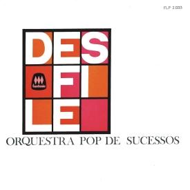 Orquestra Pop de Sucessos - Desfile (1966) a