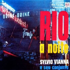Sylvio Vianna - Rio à Noite (1963)