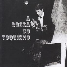 Toquinho - A Bossa do Toquinho (1966)