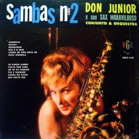 Don Junior - Sambas Nº 2 (1) – Don Júnior e Seu Sax Maravilhoso (a)