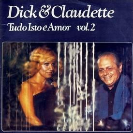 Dick Farney & Claudette Soares - Tudo Isto é Amor Vol. 2 (1976) a