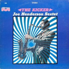 Joe Henderson - The Kicker (1967) a