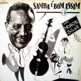 Moacyr Silva - Samba é Bom Assim No 2 (1965) a