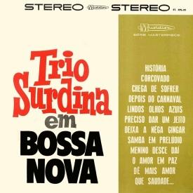 Trio Surdina - Trio Surdina em Bossa Nova (1963)