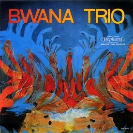 Bwana Trio - Bwana Trio (1970)