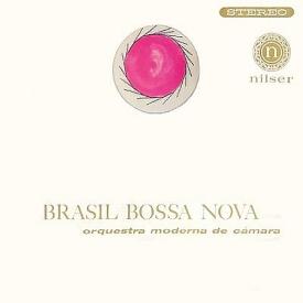 Orquestra Moderna de Câmara - Brasil Bossa Nova (1962) a