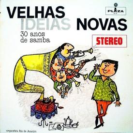 Orquestra Rio de Janeiro - Velhas Idéias Novas (1960)