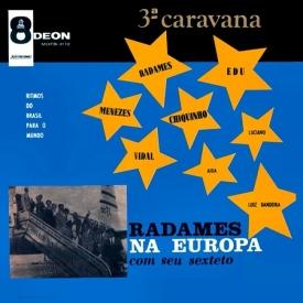 Radamés Gnattali - Radamés na Europa com Seu Sexteto – 3a Carvana (1960)