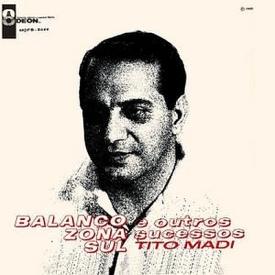 Tito Madi - Balanço Zona Sul e Outros Sucessos (1966)