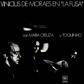 """Vinícius de Moraes, Toquinho & Maria Creuza - Vinicius en """"La Fusa"""" com Maria Creuza y Toquinho (1970)"""