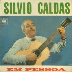 Silvio Caldas - Silvio Calda em Pessoa (1961) a