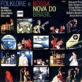 Various - Folkore e Bossa Nova do Brasil (1967)