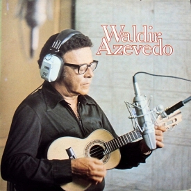 Waldir Azevedo - Waldir Azevedo (1978) a
