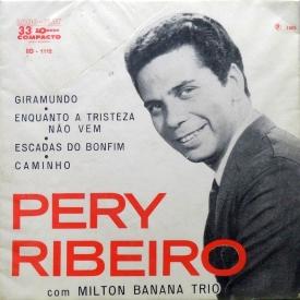 Pery Ribeiro & Milton Banana Trio - Pery Ribeiro com Milton Banan Trio (1965) a