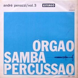 André Penazzi - Órgão, Samba, Percussão – Vol. 3 (1964)