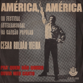 César Roldão Vieira - América América b-w Pra Quem Não Quiser Ouvir Meu Canto (1968)