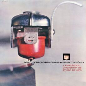 Cipó - Aqui Começa o Mundo Maravilhoso da Música – A Fantástica Orquestra de Stúdio (1964) a