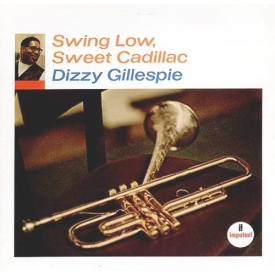 Dizzy Gillespie - Swing Low, Sweet Cadillac (1967)