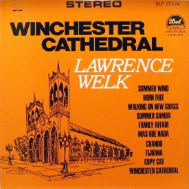 Lawrence Welk - Winchester Cathedral (1966) a