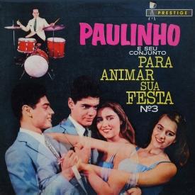 Paulinho - Para Animar Sua Festa N° 3 (1960) a