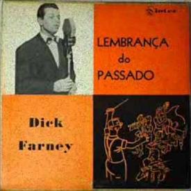 Dick Farney - Lembranças do Passado (1956)