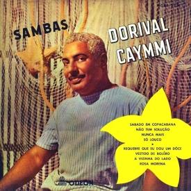 Dorival Caymmi - Sambas de Caymmi (1955) a