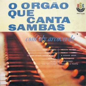 Ely Arcoverde - O Órgão Que Canta Sambas (1963) a