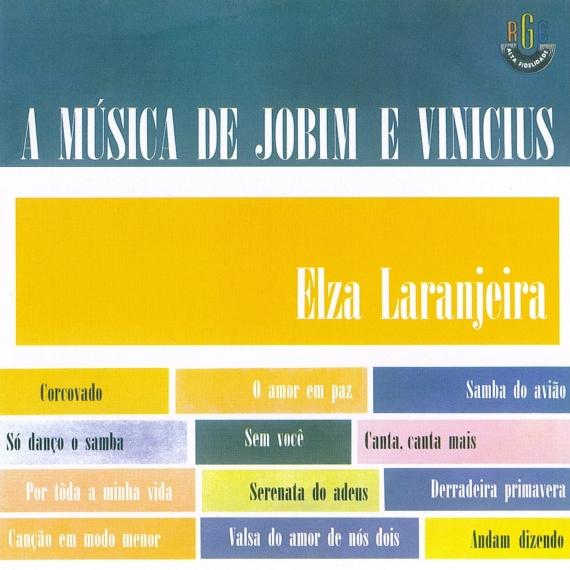 Elza Laranjeira — A Música de Jobim e Vinícius (1) a