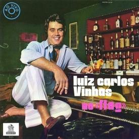 Luiz Carlos Vinhas - Luiz Carlos Vinhas no Flag (1970)