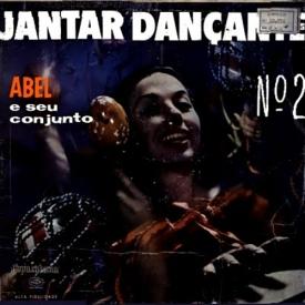 Abel Ferreira - Jantar Dançante No. 2 (1959)