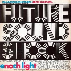Enoch Light & The Light Brigade - Future Sound Shock (1973)