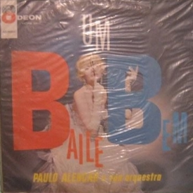 Paulo Alencar - Um Baile Bem (1962)