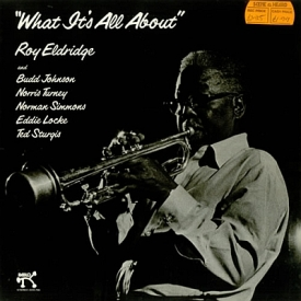 Roy Eldridge - What it's All About (197