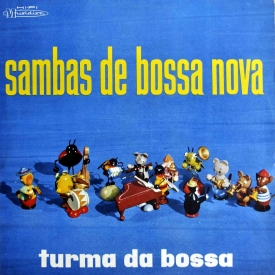 Turma da Bossa - Sambas de Bossa Nova (1959) a