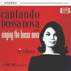 Vi Velasco & Zoot Sims - Cantando Bossa Nova Means Singing The Bossa Nova (1962) a