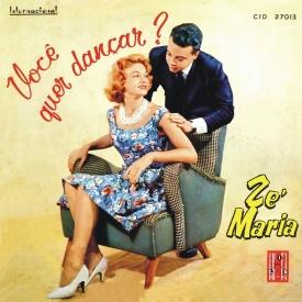 Zé Maria - Você Quer Dançar (1959) a