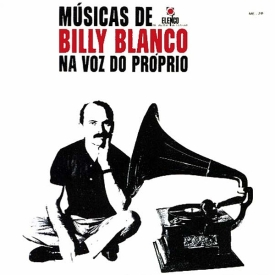 Billy Blanco - Músicas de Billy Blanco na Voz do Próprio (1966, Elenco ME-29)